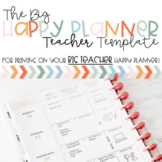 BIG Happy Planner Lesson Plan Printing Template- Teacher Edition (2021-2022)