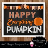 Happy Pumpkin  Sign Poster Classroom Decor Gift Printable