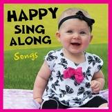 Happy Sing-Along Songs