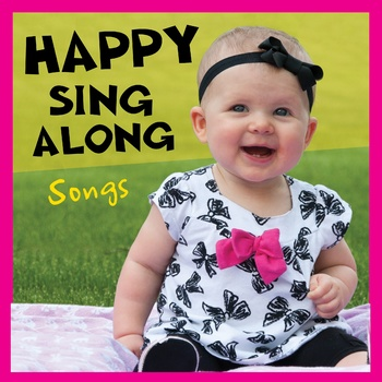 Happy Sing-Along Songs
