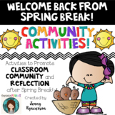 Happy Spring! Community Activities & MORE for Coming Back from Spring Break!