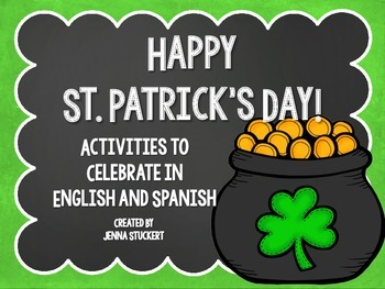 Happy St. Patrick's Day (Activities to Celebrate In English and Spanish)
