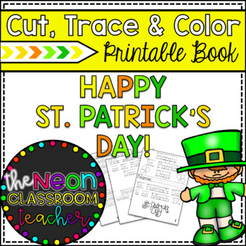 """""""Happy St. Patrick's Day!"""" Printable Cut, Trace & Color Book!"""