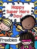 Happy Super Hero Day! {Freebie}