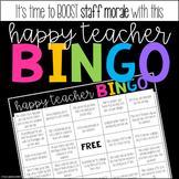 Happy Teacher BINGO - Staff Morale Booster