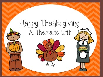 Happy Thanksgiving! A Thematic Unit