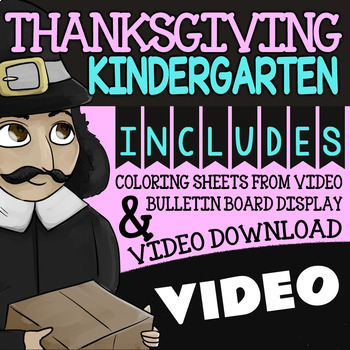 Thanksgiving Fun Pack KINDERGARTEN ★ Coloring Pages, Bulletin Board & Video