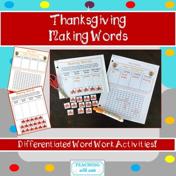 Happy Thanksgiving:  Making Words and Extension Activity