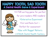 Happy Tooth, Sad Tooth - A Game, Cut and Paste & Experimen