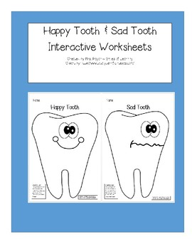 Happy Tooth Sad Tooth - Dental Health
