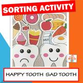 Dental Health - Happy Tooth Sad Tooth - Healthy Food Sorti