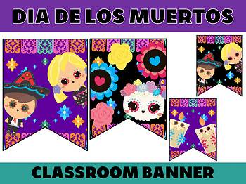 Happy Up Banner FREEBIE : Dia De Los Muertos, Bulletin & Class Decor