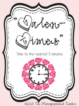 """Happy """"Valen-Time's"""" Day---Valentine's Day Telling Time to the nearest 5 minutes"""