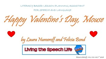 Happy Valentine's Day, Mouse Literacy Based Lesson Plan Assistant