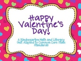 Happy Valentine's Day!: A Kindergarten Unit Aligned to CCSS