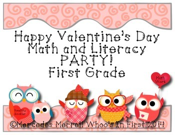 Freebie- Happy Valentine's Day Math and Literacy Party! First Grade