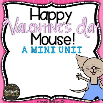 Happy Valentines Day Mouse! A MINI UNIT