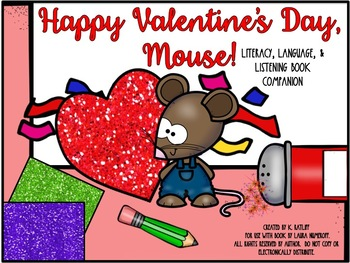 Happy Valentine's Day, Mouse:  Literacy, Language and List