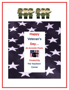 Happy Veteran's Day...An Acrostic Poem