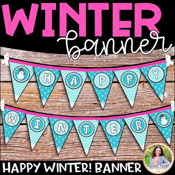 Happy Winter! Pennant Banner {Snowmen with Blue & Pink Theme}