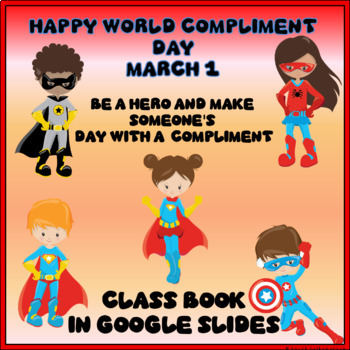 World Compliment Day Class Book in Google Slides™