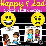 Happy & Sad Social Skill Choices:  Cards for SEL