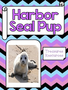 Harbor Seal Pup Focus WallSecond Grade Treasures Common Core Alligned