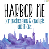 Harbor Me by Jacqueline Woodson: Comprehension and Literar