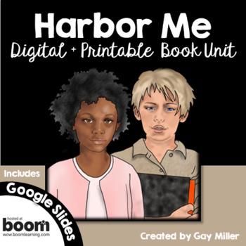 Harbor Me Novel Study [Jacqueline Woodson] Digital + Printable Book Unit