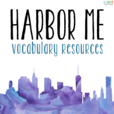 Harbor Me by Jacqueline Woodson: Vocabulary Resources