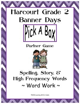 Harcourt Banner Days Second Grade Spelling, Story, HF Words: Partner Game