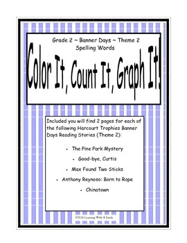 Harcourt Banner Days (Theme 2)  Grade 2 Spelling ~ Color It, Count It, Graph It!
