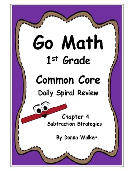 Harcourt Go Math Common Core Daily Spiral Review for 1st Grade - Chapter 4