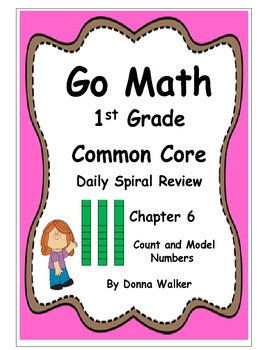 Harcourt Go Math Common Core Daily Spiral Review for 1st Grade - Chapter 6