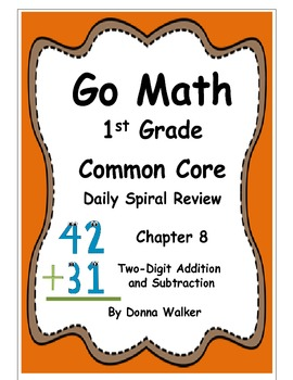 Harcourt Go Math Common Core Daily Spiral Review for 1st Grade - Chapter 8