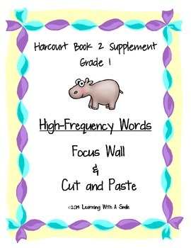 Harcourt Grade 1 ~ Bk 2: Catch a Dream ~ High-Frequency Focus Sheets/Cut & Paste