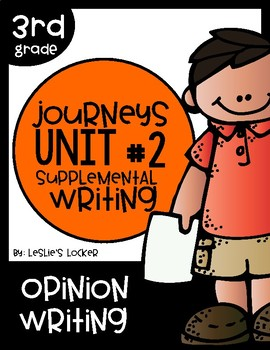 Journeys 3rd Grade Supplemental Writing Project for Unit 2