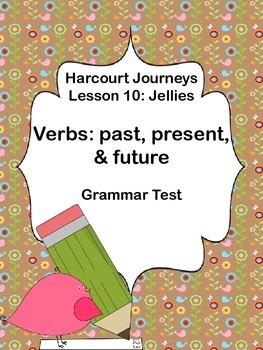 Harcourt Journeys Lesson 10 Grammar Test: Past, Present, F