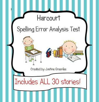 Harcourt Spelling Error Analysis Test - ALL 30 Stories!