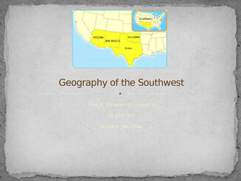 Harcourt States and Regions Chapter 10 Lesson 1 Geography of the Southwest