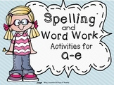 Long Vowel Spelling and Work Work Activities