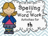 Th Digraph Worksheets and Activities for Centers