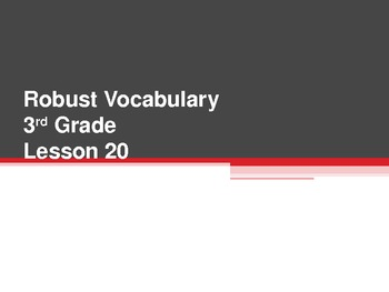Harcourt Storytown's Robust Vocabulary Slides Grade 3 Lesson 20