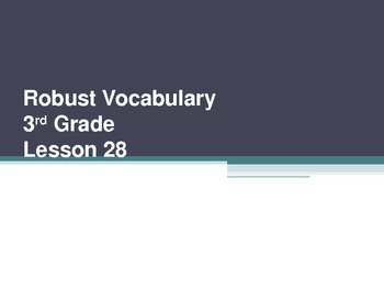 Harcourt Storytown's Robust Vocabulary Slides Grade 3 Lesson 28