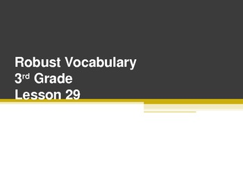 Harcourt Storytown's Robust Vocabulary Slides Grade 3 Lesson 29