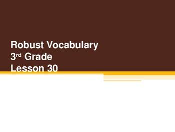 Harcourt Storytown's Robust Vocabulary Slides Grade 3 Lesson 30