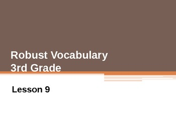 Harcourt Storytown's Robust Vocabulary Slides Grade 3 Lesson 9