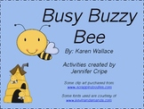 Harcourt Trophies ~ Busy Buzzy Bee story activities
