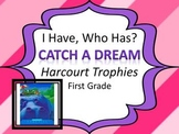 """Harcourt Trophies Catch a Dream """"I HAVE, WHO HAS?"""" Sight Word Practice"""