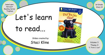 """Harcourt Trophies """"Did You See Chip?"""" Comprehensive Smartboard 1st Grade"""